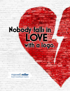 Nobody falls in love with a logo